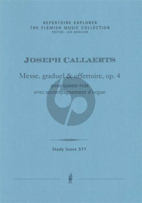 Callaerts Messe, graduel & offertoire, Op. 4 4 voix avec Orgue