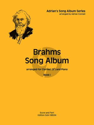 Brahms Song Album Vol.1 for Clarinet in Bb and Piano (arranged by Adrian Connell)