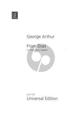 Arthur From Dust for SATB a Cappella