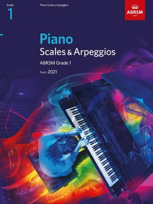 Piano Scales & Arpeggios from 2021 - Grade 1