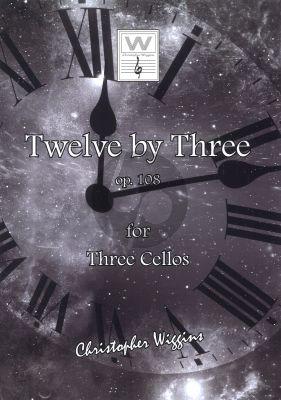 Wiggins Twelve By Three Opus 108 3 Cellos