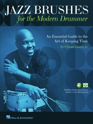 Owens Jazz Brushes for the Modern Drummer (An Essential Guide to the Art of Keeping Time) (Book with Audio online)