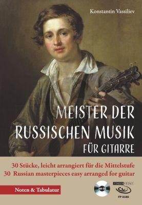 Album Meister der russischen Musik der Gitarre fur Gitarre Solo (Buch mit Cd) (Bekannte und neu entdeckte Stücke) (leicht arrangiert für Gitarre von Konstatin Vassiliev)