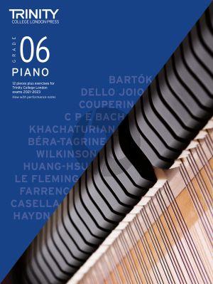 Piano Exam Pieces Plus Exercises 2021-2023: Grade 6