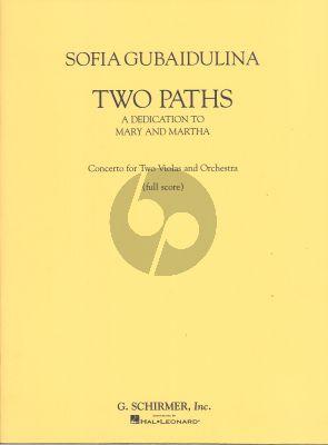 Gubaidulina 2 Wege / 2 Paths Konzert fur 2 Violas und Orchester Studienpartitur