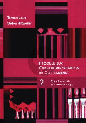 Laux Antweiler Module zur Orgelimprovisation Vol.2 Popularmusik – pop meets organ, mit vielen Übungsanleitungen und Notenbeispielen (Hardcover)