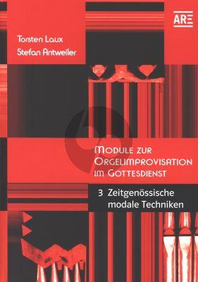 Module zur Orgelimprovisation Vol.3 Moderne mit vielen Übungsanleitungen und Notenbeispielen