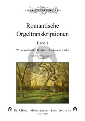 Romantische Orgeltranskriptionen Band 1