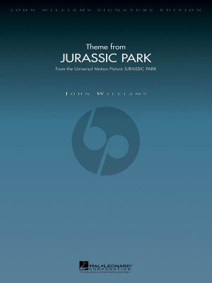 Williams Theme from Jurassic Parc for Orchestra DeLuxe Score (John Williams Signature Edition Orchestra)