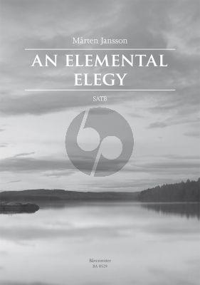 Jansson An Elemental Elegy SATB