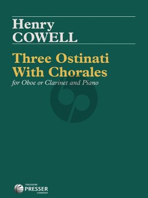 Cowell 3 Ostinati with Chorales for Oboe or Clarinet and Piano