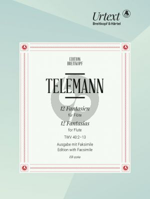 Telemans 12 Fantasias TWV 40:2-13 for Flute (with Facsimile edited by Barthold Kuijken [fl])