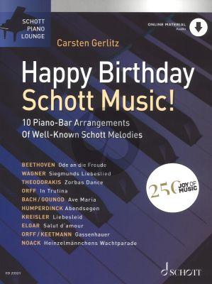 Happy Birthday Schott Music! for Piano Book with Audio Online (10 Piano-Bar Arrangements Of Well-Known Schott Melodies) (arranged by Carsten Gerlitz)