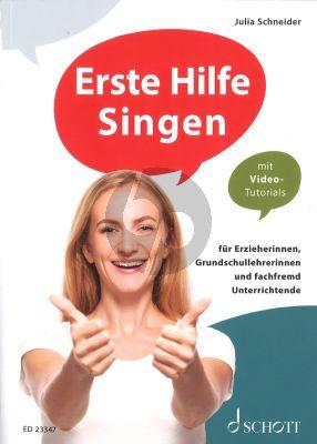 Erste Hilfe Singen (fur Erzieherinnen, Grundschullehrerinnen und fachfremd Unterrichtende)