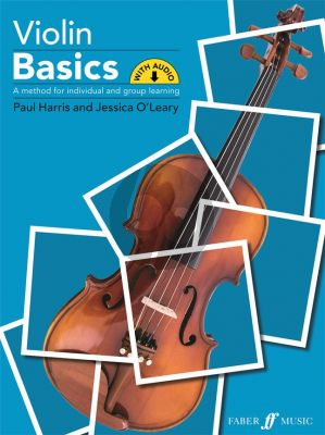 Harris-O'Leary Violin Basics - Pupil's Book (A method for individual and group learning) (Book with Audio online)