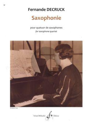 Decruck Saxophonie for Saxophone quartet Score and Parts