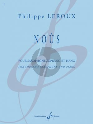 Leroux Nous for Soprano Saxophone and Piano