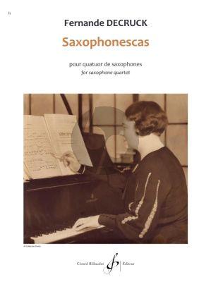 Decruck Saxophonescas for Saxophone Quartet Score and Parts