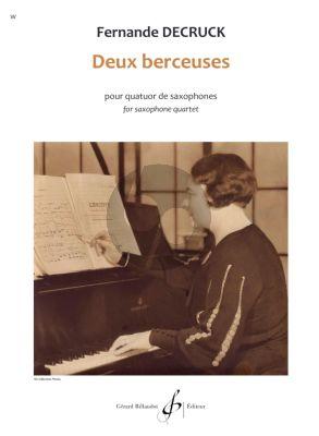 Decruck 2 Berceuses for Saxophone Quartet Score and Parts