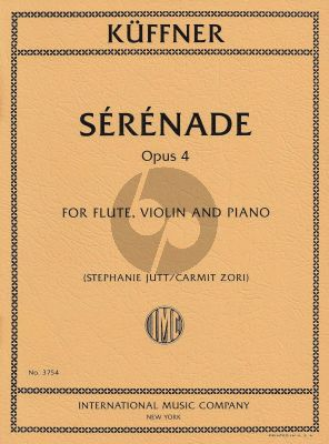 Kuffner Serenade Op.4 for Flute Violin and Piano (Edited by Stephanie Jutt and Carmit Zori)