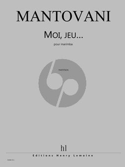Mantovani Moi, jeu... Marimba Solo