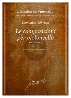 Gabrielli Le Composizioni per il violoncello (con e senza B.C.) (edited by Alessandro Bares)