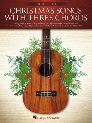 Christmas Songs with three Chords for Ukulele