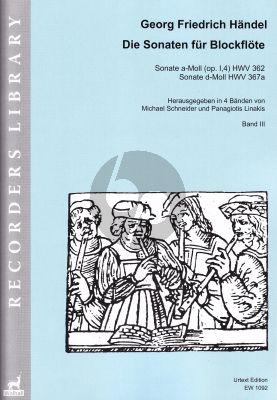 Handel Sonaten Band 3 für Blockflöte und Bc (HWV 362 - 367a) (Michael Schneider and Panagiotis Linakis)