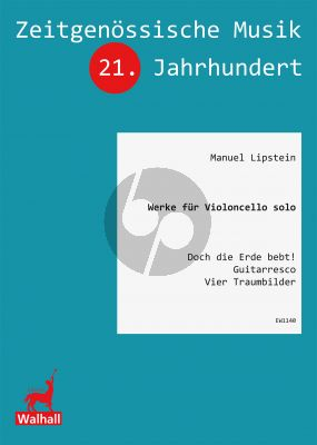 Lipstein Werke (3) fur Violoncello solo