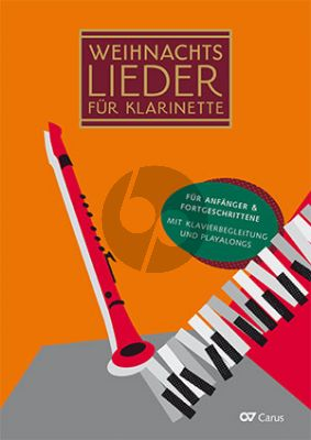 Weihnachtslieder für Klarinette 1 - 3 Klarinetten und Klavier (20 leichte Lieder zu Winter, Advent und Weihnachten) (Buch mit Audio online)