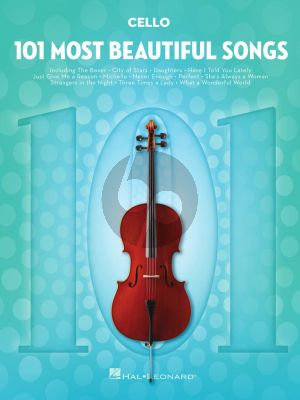 101 Most Beautiful Songs for Cello