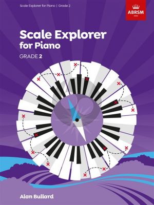 Bullard Scale Explorer for Piano Grade 2