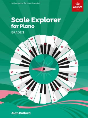 Bullard Scale Explorer for Piano Grade 3