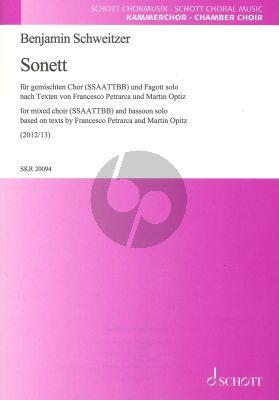 Schweitzer Sonett fur Chor SSAATTBB und Fagott Solo (Texte von Martin Opitz und Francesco Petrarca)