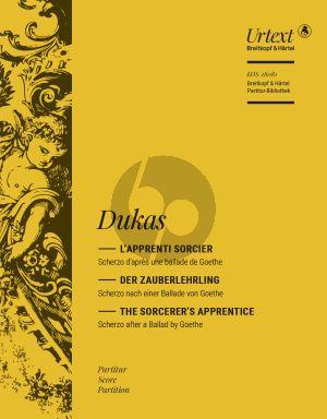 Dukas L'Apprenti sorcier - The Sorcerer's Apprenctice Orchestra (Full Score) (edited by Jean-Paul Montagnier)