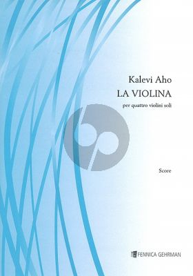 Aho La Violina for 4 Violins (Score/Parts)