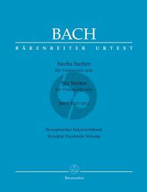 Bach Six Suites BWV 1007 - 1012 for Violoncello solo (Synoptic Facsimile Volume) (edited by Andrew Talle)