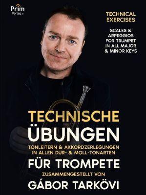 Tarkovi Technische Übungen für Trompete (Tonleitern & Akkordzerlegungen in allen Dur- & Moll-Tonarten)