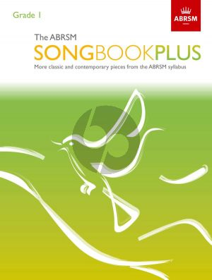 The ABRSM Songbook Plus Grade 1 Voice and Piano (More classic and contemporary songs from the ABRSM syllabus)