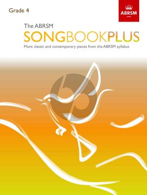 The ABRSM Songbook Plus Grade 4 Voice and Piano (More classic and contemporary songs from the ABRSM syllabus)
