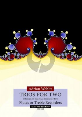 Wehlte Trios for Two 2 Treble Recorders or Flutes (Intonation Parctice Book for Two)