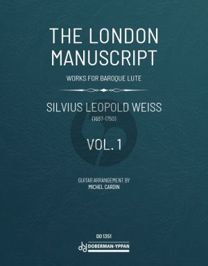 Weiss The London Manuscript Vol.1 for Guitar Solo (arranged by Michel Cardin)