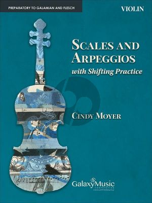 Moyer Scales and Arpeggios with Shifting Practice for Violin