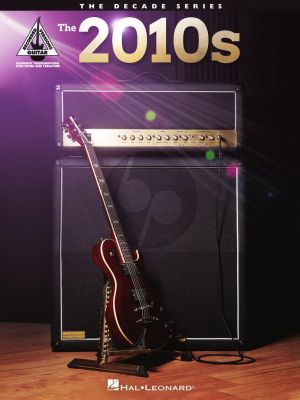 The 2010s – The Decade Series Guitar (Guitar Recorded Versions)