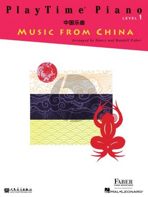 Faber Play Time Piano Music From China Level 1