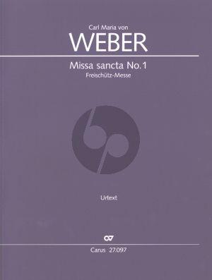 """Weber Messe sancta No.1 Es-dur """"Freischütz-Messe"""" WeV A.2 Soli - Chor und Orchester (Partitur) (Karin Wollschläger)"""