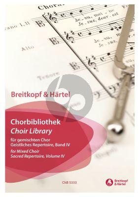 Chorbibliothek Geistliches Repertoire – für gemischten Chor Band 4