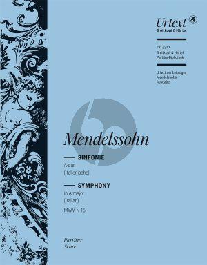 Symphony No.4 A-major Op.90 MWV N.16 Version 1833 (Italian)