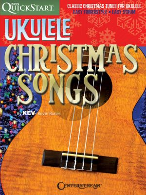 Ukulele Christmas Songs (Kev's QuickStart) (arr. Kevin Rones)