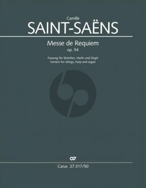 Saint-Saens Messe de Requiem Op.54 Soli-Chor-Streicher-Harfe und Orgel (Partitur) (arr. Klaus Rothaupt)